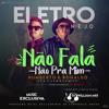 . Feat -Humberto E Ronaldo - Não Fala Não Pra Mim Feat. Jerry Smith - ( Remix ) Com  Vht  2K18 Portada del disco