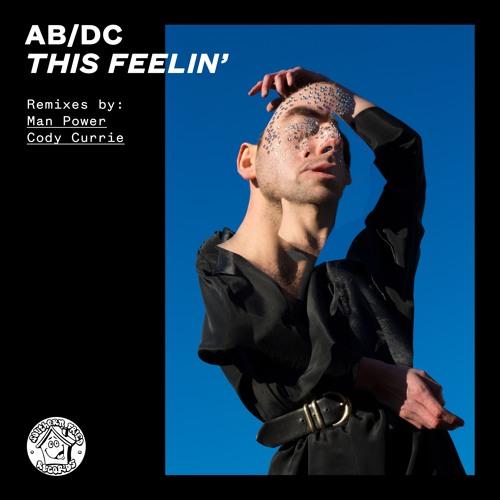 B1 - AB/DC - This Feelin' (Cody Currie Remix)
