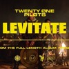 Twenty One Pilots - Levitate [Official Audio]
