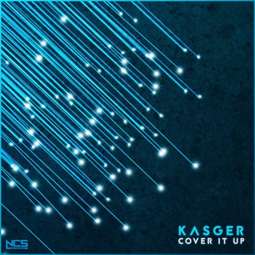 kasger cover it up ncs release by ncs free listening on soundcloud