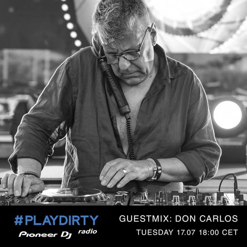 #PLAYDIRTY 014 Guestmix: Don Carlos - Pioneer Dj Radio