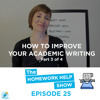 Most Common Academic Words To Improve Your Academic Writing (Part 3/4)|The Homework Help Show EP 25