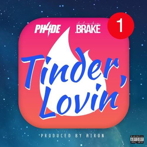 Blake Brake x PH4DE - Tinder Lovin'