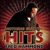 Fred Hammond - Glory To Glory Dj Kay G Mash Up