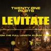 Video Twenty one pilots  - Levitate download in MP3, 3GP, MP4, WEBM, AVI, FLV January 2017
