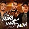 Humberto e Ronaldo - Não Fala Não Pra Mim feat. Jerry Smith (Giovani Carvalho Remix) Portada del disco