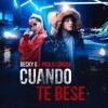Becky G Ft Paulo Londra - Cuando Te Bese (Dj Salva Garcia & Dj Alex Melero 2018 Edit) Copyright Portada del disco