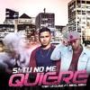 Download Tony La Clave Ft Mikel - Si Tu No Me Quiere (prod Tauro.9) Mp3
