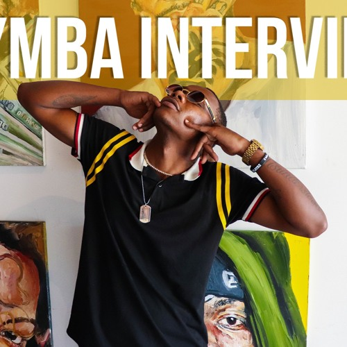 Symba Interview | Love for Women, Black Culture, Came From Nothing EP & More!