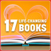 17 Books That Changed Their Lives