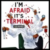 I'm Afraid It's Terminal - Money/Happiness, FouseyTube, UFC