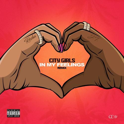 City Girls - In My Feelings (Remix)