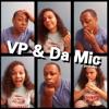 VP & Da Mic: Episode 20 - More Than Just A Game