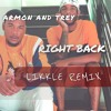 Ar'mon And Trey - Right Back (Likkle Remix)