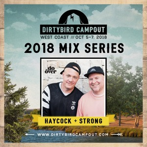 DIRTYBIRD - The Do Over Dirtybird Campout Mix 2018 with Haycock & Strong 2018-08-09 Artwork