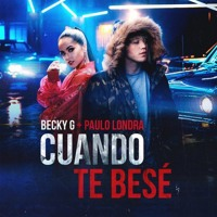 Cover mp3 Becky G & Paulo Londra - Cuando Te Bese( Edit By F