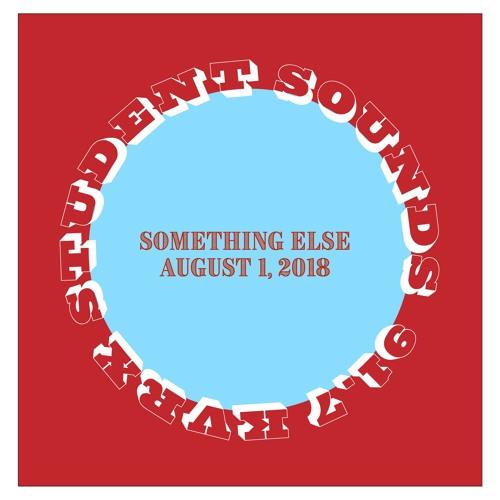 Student Sounds: Something Else