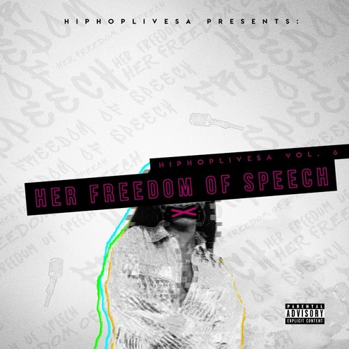 HipHopLiveSA - Her Freedom Of Speech Mixtape