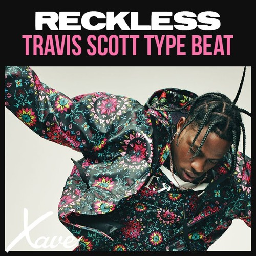 Reckless | Travis Scott Type Beat