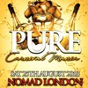 PURE: Sat 25th August - Mixed By DJ Snts, Younger Melody, DJ Nate - Rnb / Hip Hop / Bashment / Soca
