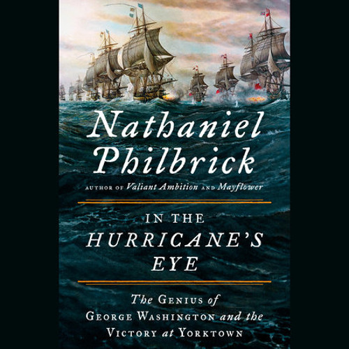 In the Hurricane's Eye by Nathaniel Philbrick, read by Scott Brick