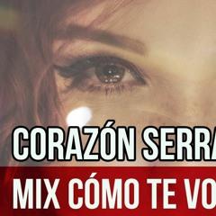 112 - Mix Como Te Voy a Olvidar - Corazon Serrano[DjLuisZavaleta2018] ♥