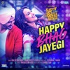 Happy Bhaag Jayegi Phir Se - Title Track Full Song Listen Online And Download