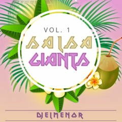 Salsa Giants Vol.1 - DJELMENOR - @djelmenorMA
