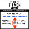 Fit Men Movement - Episode 076 – Tracking Your Transformation