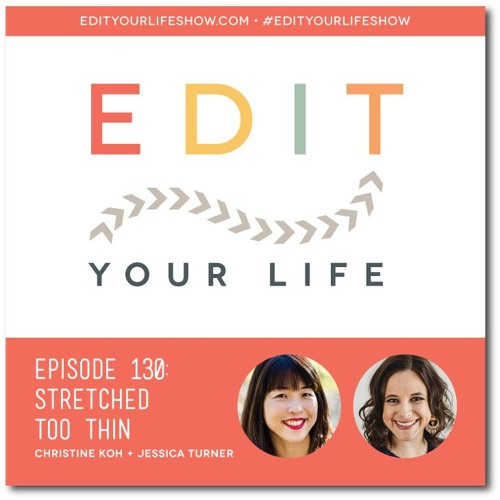 Episode 130: Stretched Too Thin