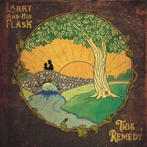 Larry And His Flask - This Remedy