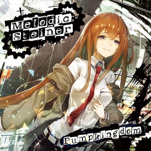 Pumpkingdom C94 『Melodic;Steiner』 Xfade
