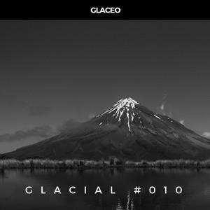Glaceo - Glacial #010 2018-08-09 Artwork