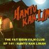 The Fat Bidin Film Club (Ep 141) - Hantu Kak Limah 1 - 2