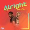 Download Edoh YAT - Alright ft. Jason EL-A Mp3
