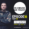 In House We Trust Episode 016 - part 01