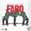 Bboy Gotti ft. 1WayFrank - FABO