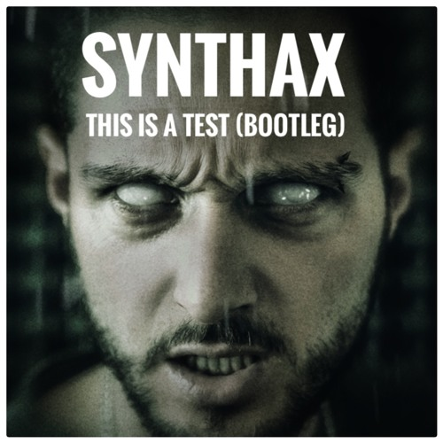 This Is A Test (Bootleg)