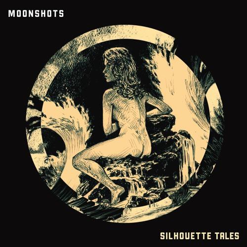 Silhouette Tales –Moonshots (Album)