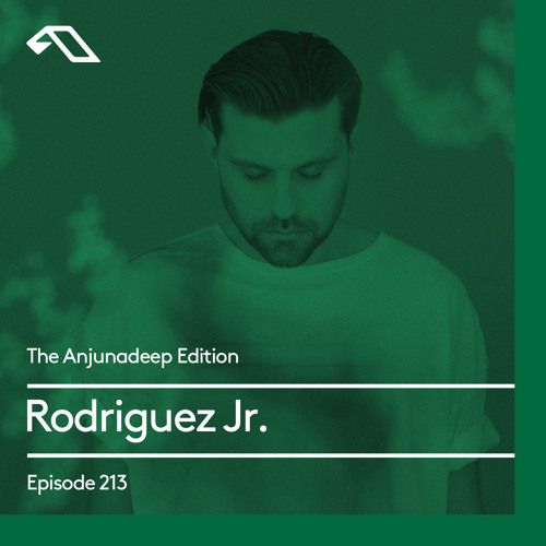 The Anjunadeep Edition 213 with Rodriguez Jr.