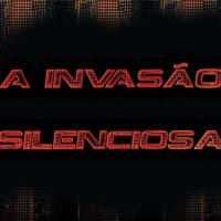 Invazão Silencioza