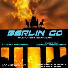 Ludo Kaiser Berlin Go #4 Opening Set Summer 2018