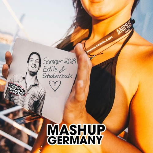 Mashup-Germany - Festival Sommer 2018 (Edits & Schabernack Mix) [FREE DOWNLOAD]