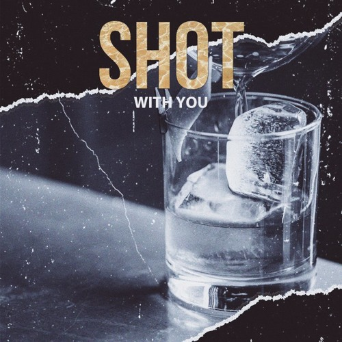 "James Gardin ""Shot With You"""