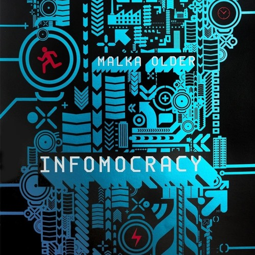 Malka Older - Infomocracy