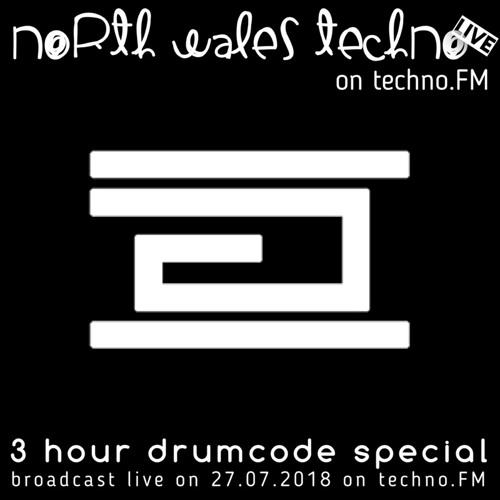 3 Hour Drumcode Special - North Wales Techno *Live* on techno.FM