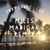 Tory Lanez - LUV (Miles Madigan Remix)