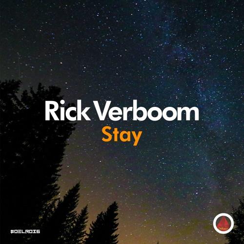Rick Verboom - Stay (Original Mix)
