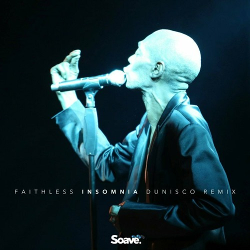 Faithless - Insomnia (Dunisco Remix)