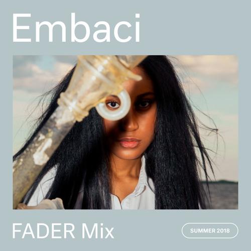 FADER Mix: Embaci